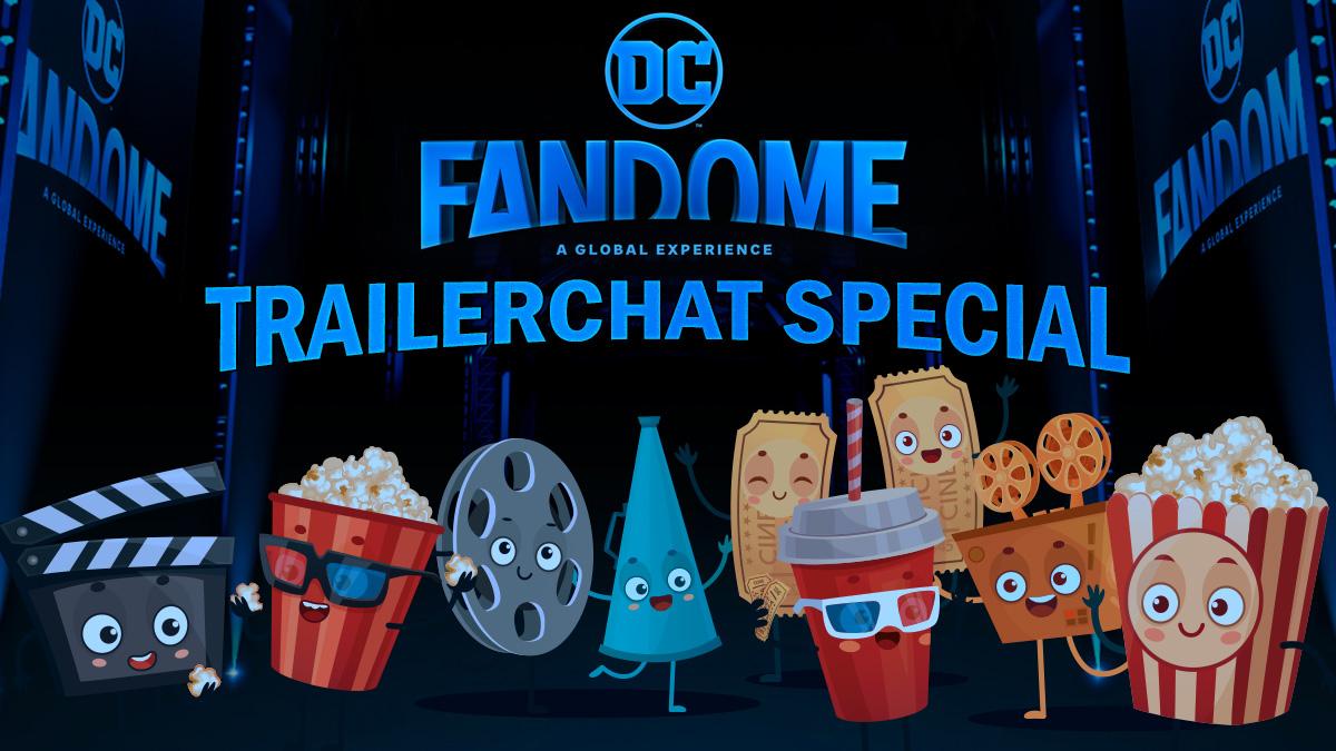 TrailerChat DC FanDome Special