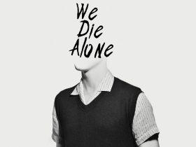 We Die Alone Review